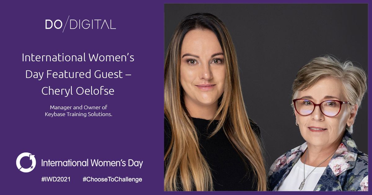 Do Digital's International Women's Day Featured Guest – Cheryl Oelofse, Keybase Training Solutions