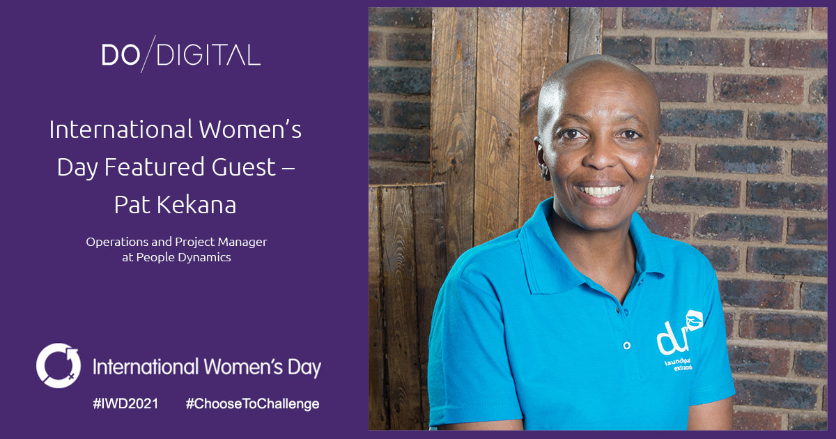 Do Digital's International Women's Day Featured Guest – Pat Kekana, People Dynamics
