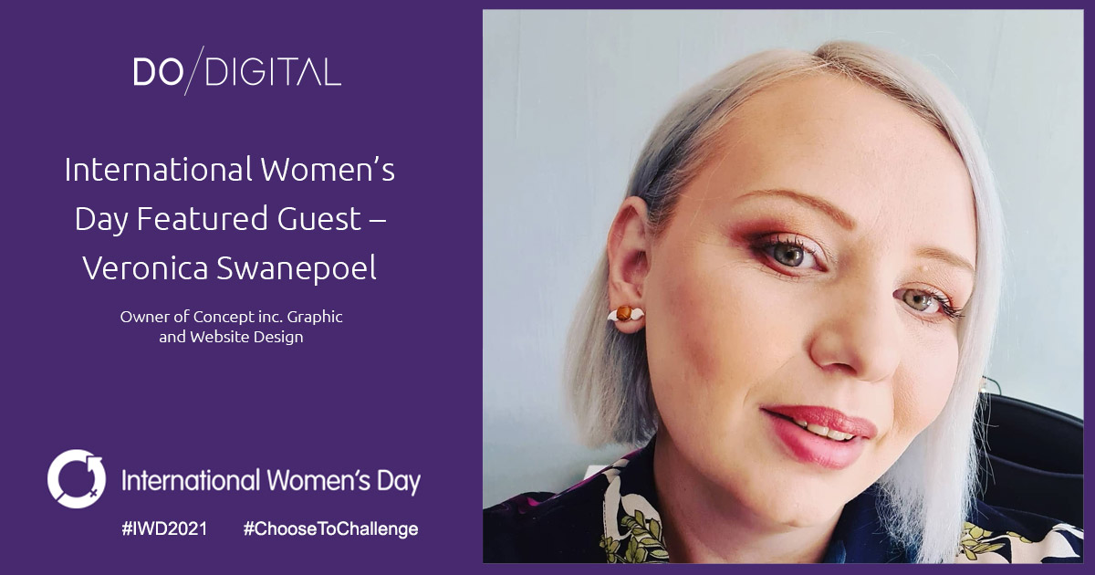 Do Digital's International Women's Day Featured Guest – Veronica Swanepoel, Concept Inc